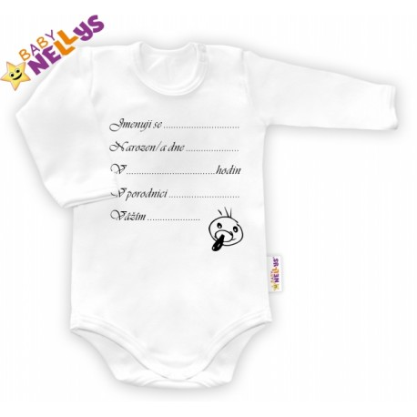 Body dl. rukáv Baby Nellys ® - bílé - Narodil/a jsem se...