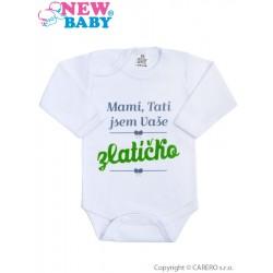 Body s potiskem New Baby Mami, Tati jsem Vaše zlatíčko, Zelená, 56 (0-3m)