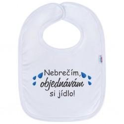 Kojenecký bavlněný bryndák New Baby Nebrečím objednávám si jídlo!, Bílá, univerzální