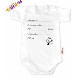 Body kr. rukáv  Baby Nellys®- bílé - Narodil/a jsem se...